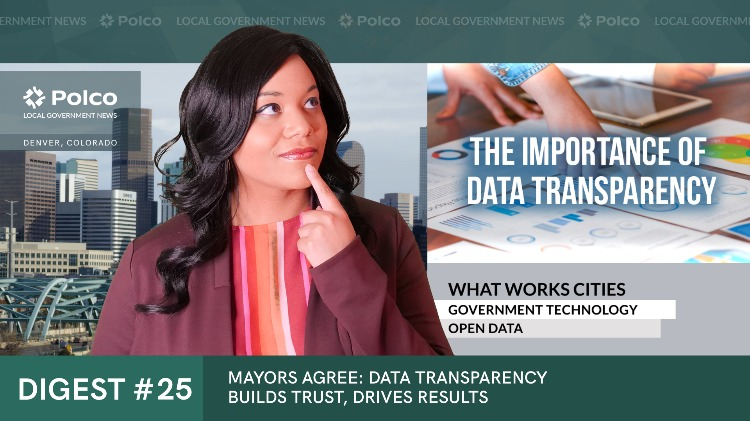 Mayors Agree: Data Transparency Builds Trust, Drives Results